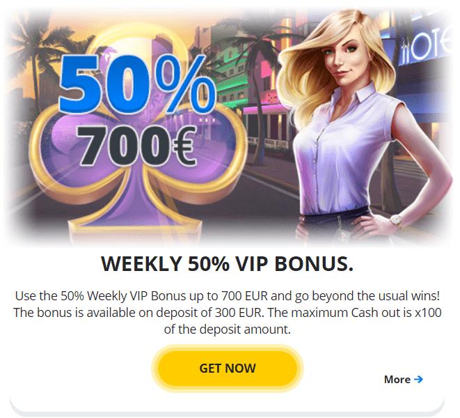 Weekly 50 VIP bonus